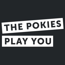 Pokies Play You